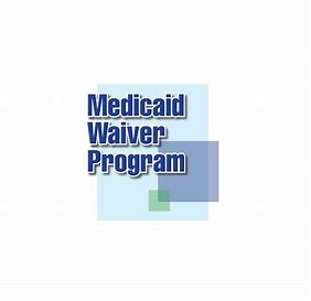 Medicaid Waiver Program